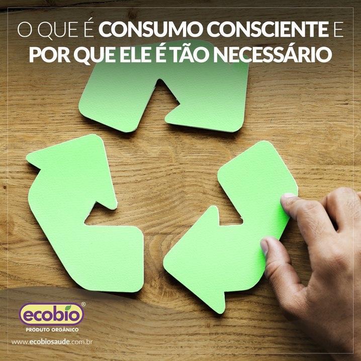 O que é consumo consciente e por que ele é tão necessário