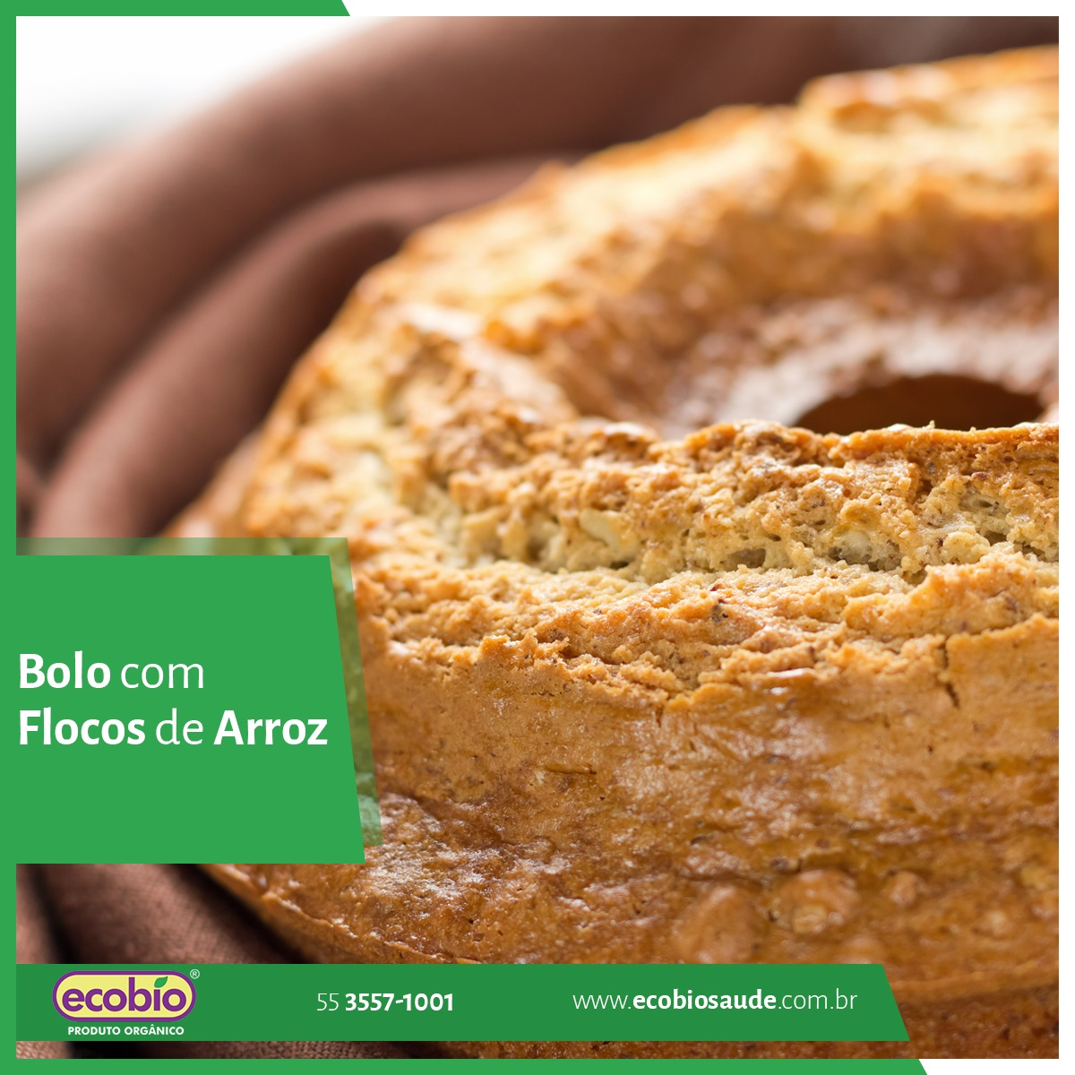 Receita: bolo de Flocos de Arroz Orgânico Ecobio